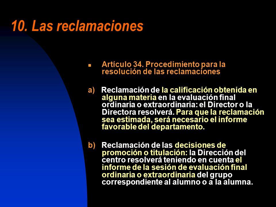 10. Las reclamaciones Artículo 34. Procedimiento para la resolución de las reclamaciones.