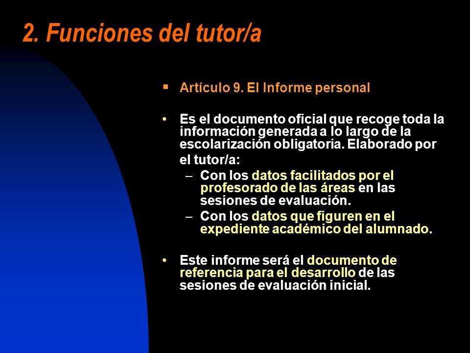 2. Funciones del tutor/a Artículo 9. El Informe personal