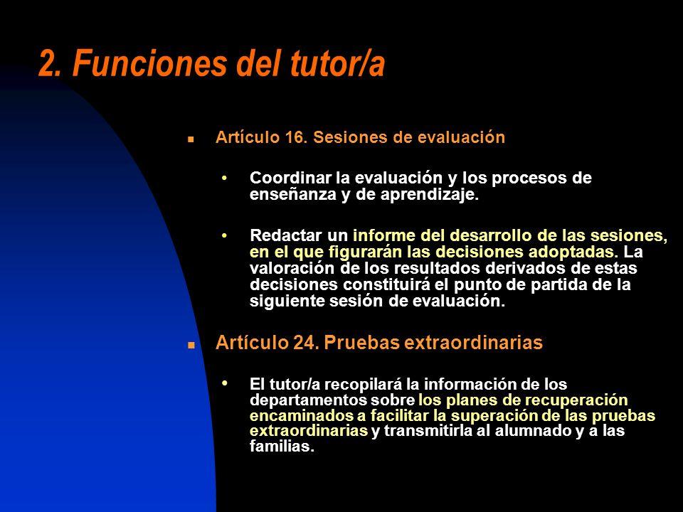 2. Funciones del tutor/a Artículo 24. Pruebas extraordinarias