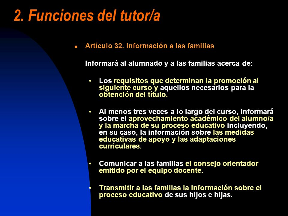 2. Funciones del tutor/a Artículo 32. Información a las familias