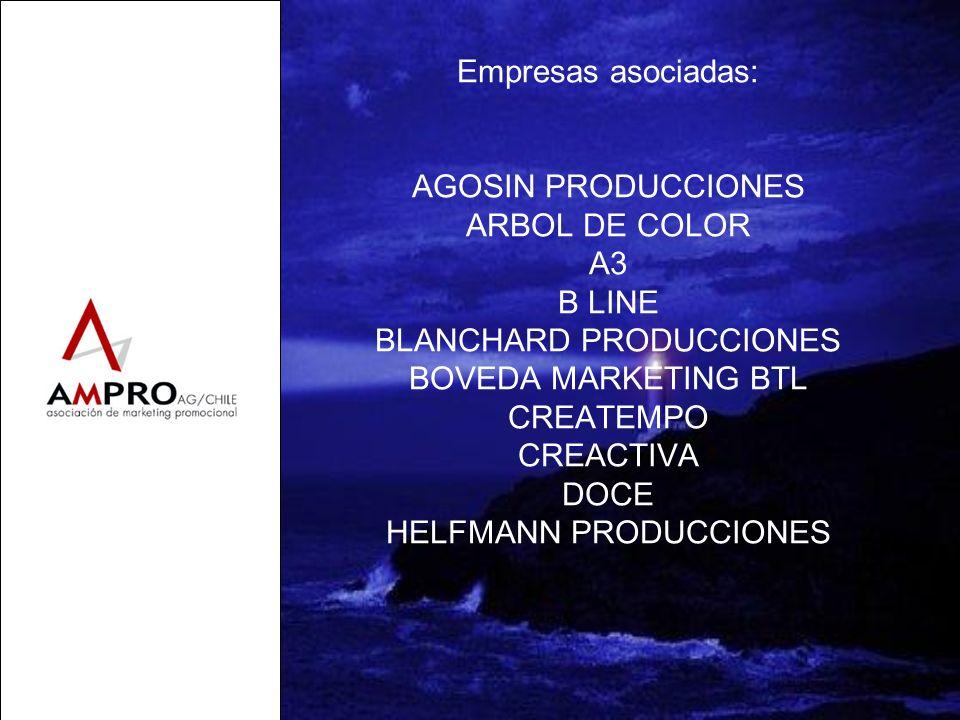 Empresas asociadas: AGOSIN PRODUCCIONES ARBOL DE COLOR A3 B LINE BLANCHARD PRODUCCIONES BOVEDA MARKETING BTL CREATEMPO CREACTIVA DOCE HELFMANN PRODUCCIONES
