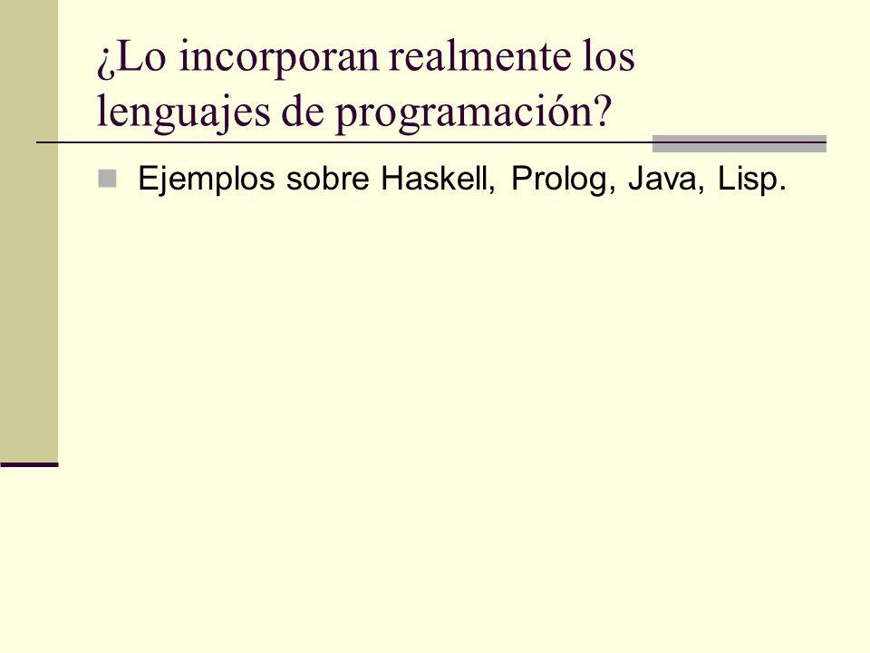 ¿Lo incorporan realmente los lenguajes de programación