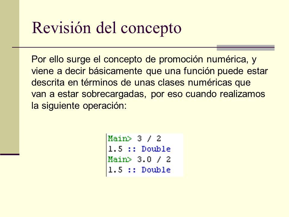 Revisión del concepto Por ello surge el concepto de promoción numérica, y. viene a decir básicamente que una función puede estar.