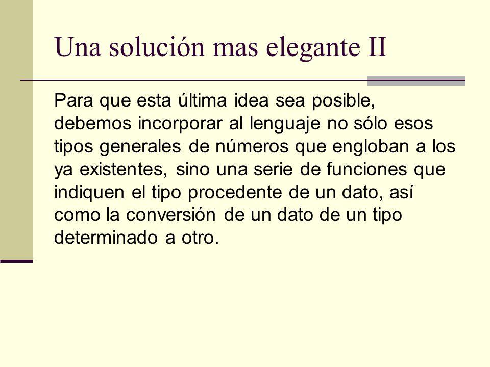 Una solución mas elegante II