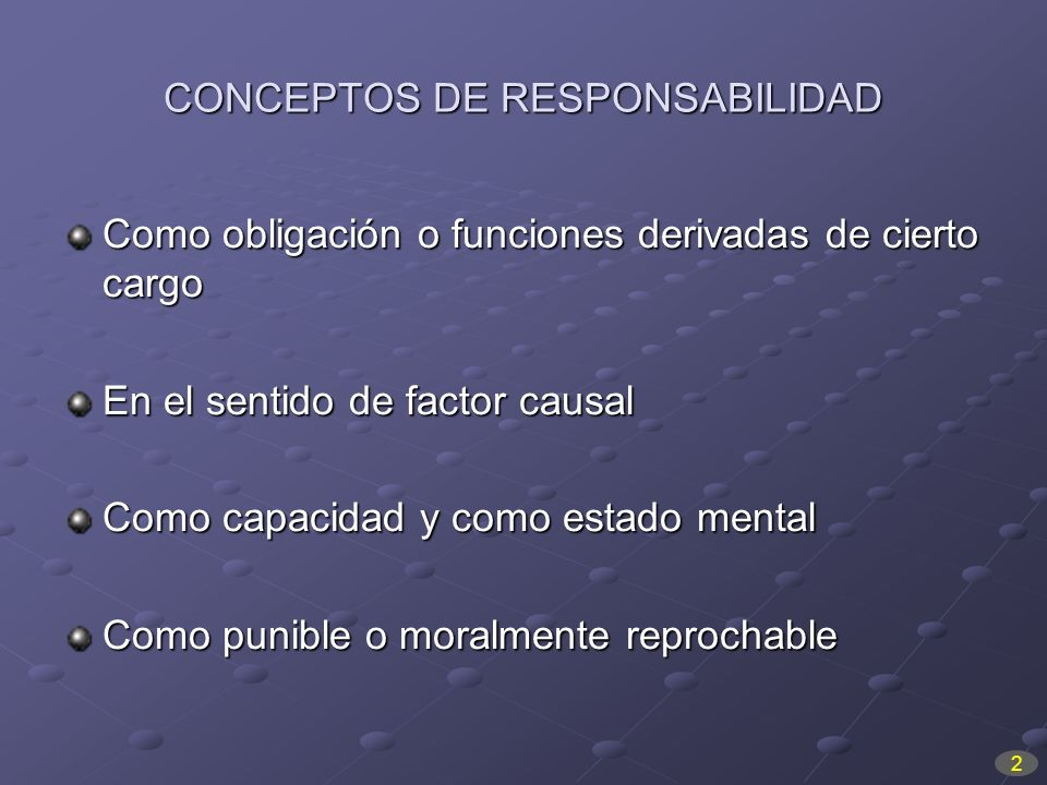 CONCEPTOS DE RESPONSABILIDAD