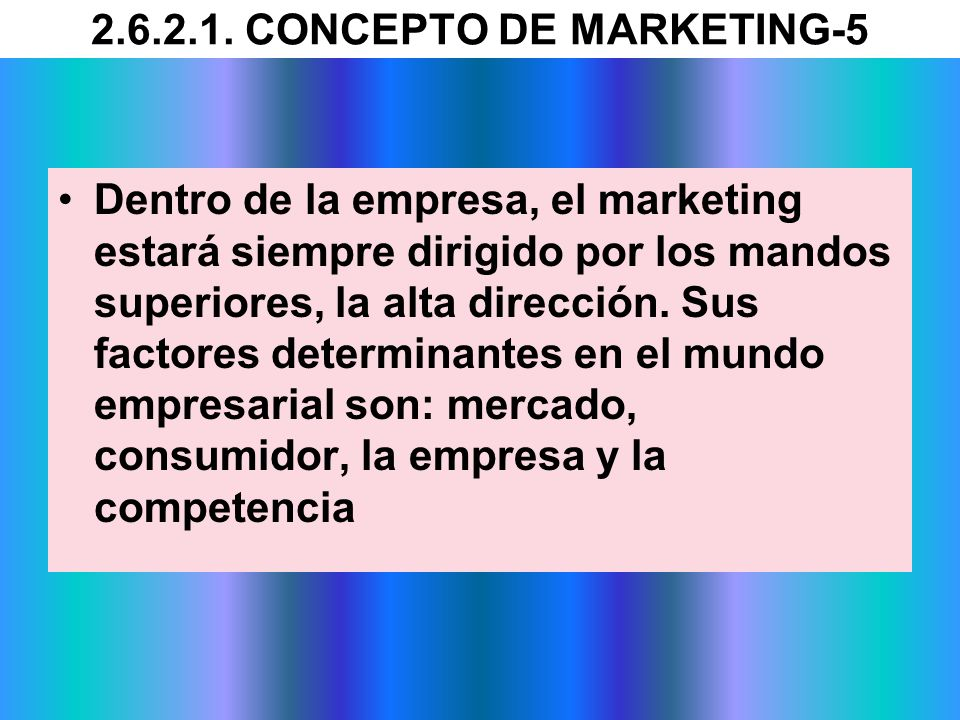 2.6.2.1. CONCEPTO DE MARKETING-5
