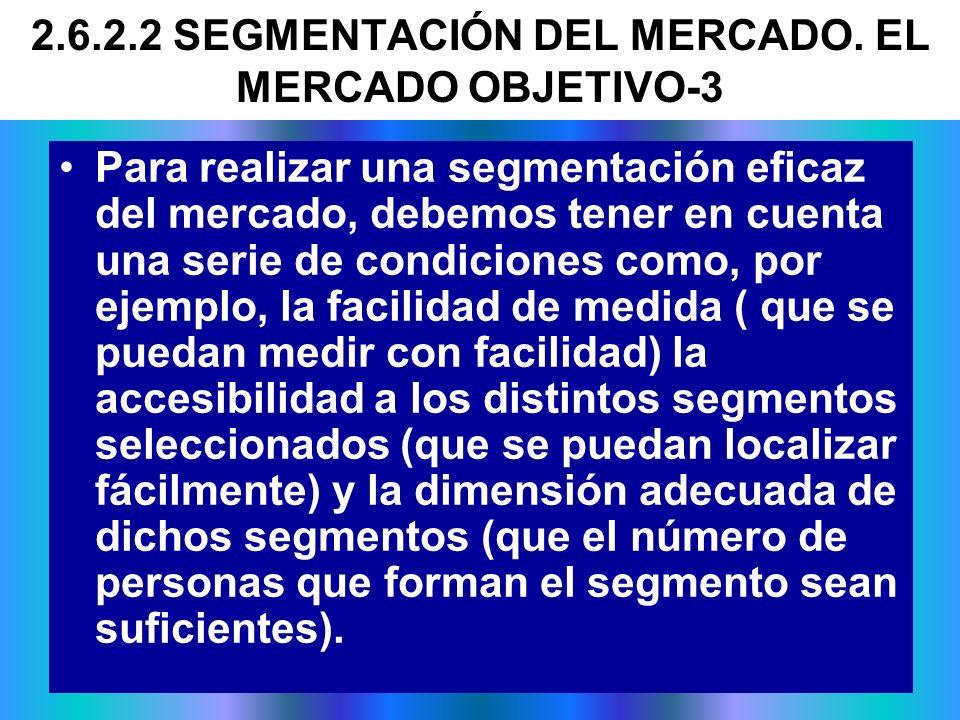 2.6.2.2 SEGMENTACIÓN DEL MERCADO. EL MERCADO OBJETIVO-3