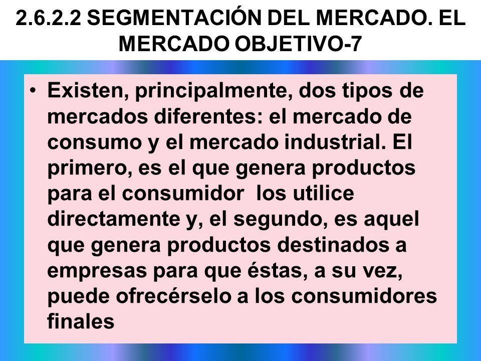 2.6.2.2 SEGMENTACIÓN DEL MERCADO. EL MERCADO OBJETIVO-7