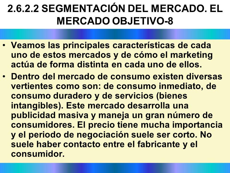 2.6.2.2 SEGMENTACIÓN DEL MERCADO. EL MERCADO OBJETIVO-8