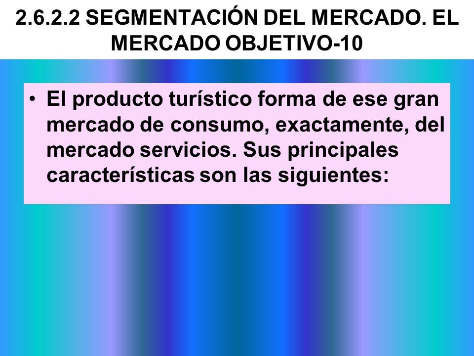 2.6.2.2 SEGMENTACIÓN DEL MERCADO. EL MERCADO OBJETIVO-10