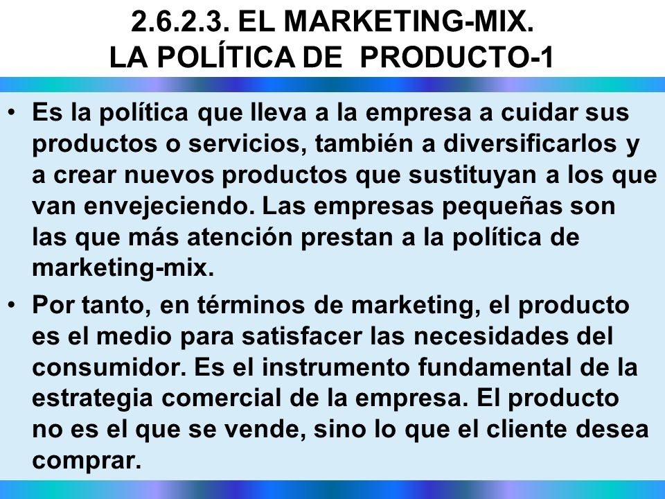 2.6.2.3. EL MARKETING-MIX. LA POLÍTICA DE PRODUCTO-1