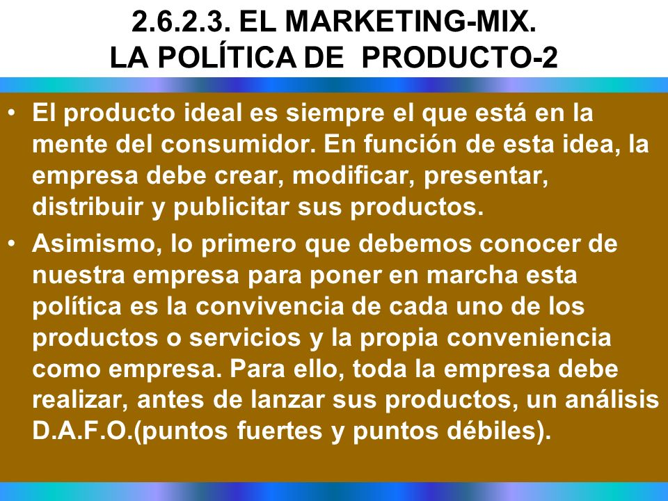 2.6.2.3. EL MARKETING-MIX. LA POLÍTICA DE PRODUCTO-2