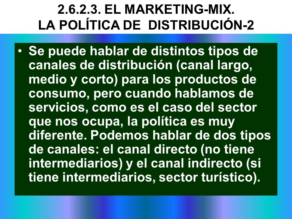 2.6.2.3. EL MARKETING-MIX. LA POLÍTICA DE DISTRIBUCIÓN-2