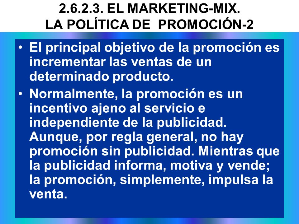 2.6.2.3. EL MARKETING-MIX. LA POLÍTICA DE PROMOCIÓN-2