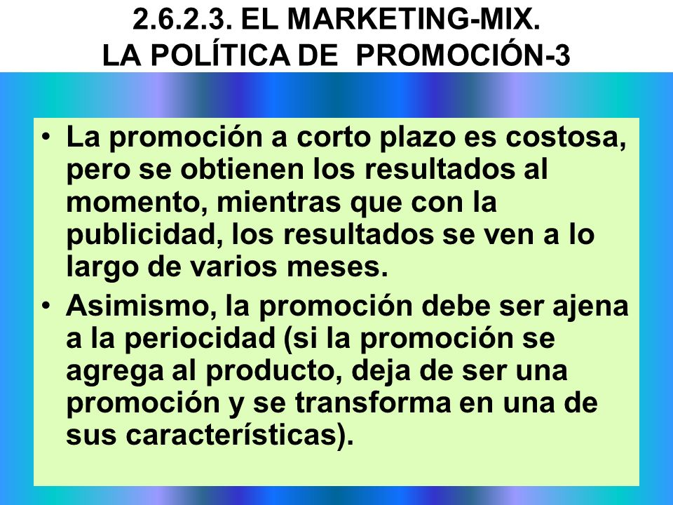 2.6.2.3. EL MARKETING-MIX. LA POLÍTICA DE PROMOCIÓN-3