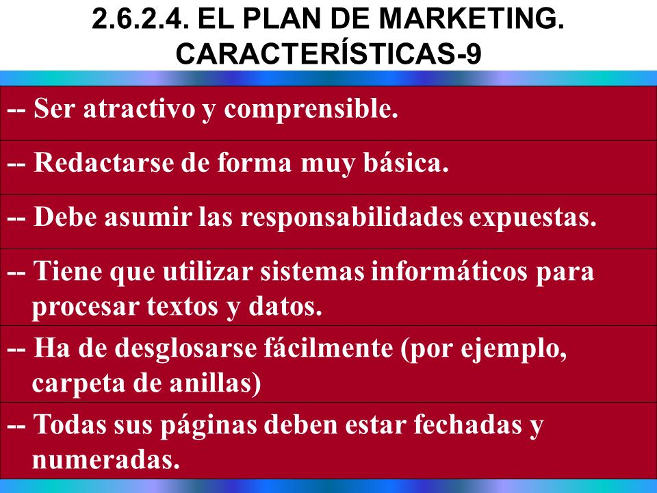 2.6.2.4. EL PLAN DE MARKETING. CARACTERÍSTICAS-9
