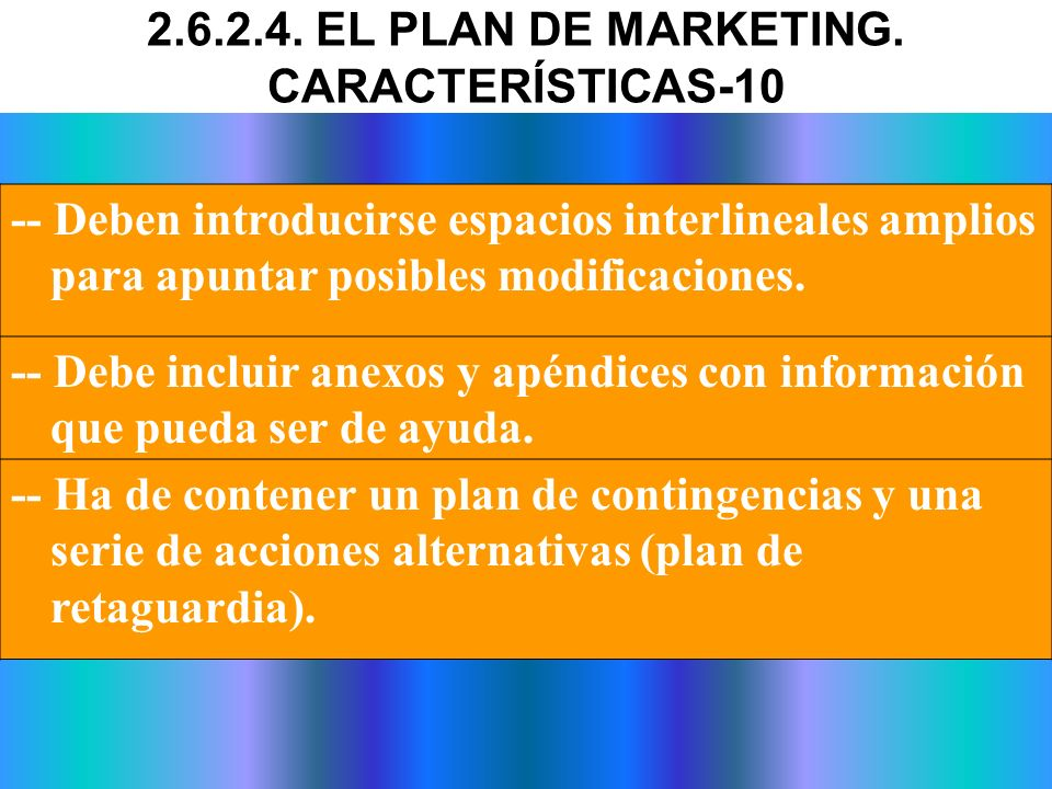 2.6.2.4. EL PLAN DE MARKETING. CARACTERÍSTICAS-10
