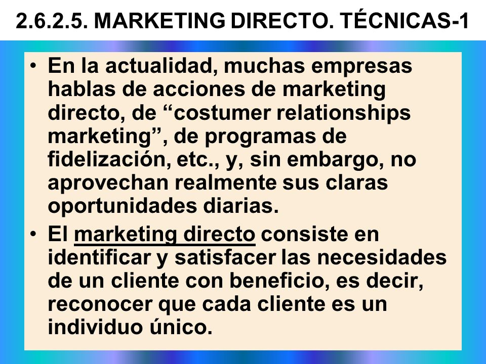 2.6.2.5. MARKETING DIRECTO. TÉCNICAS-1