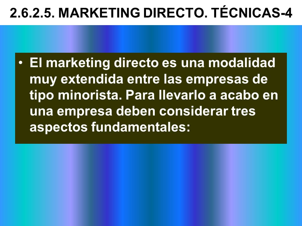 2.6.2.5. MARKETING DIRECTO. TÉCNICAS-4