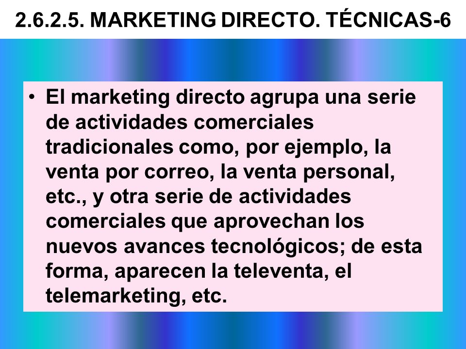 2.6.2.5. MARKETING DIRECTO. TÉCNICAS-6