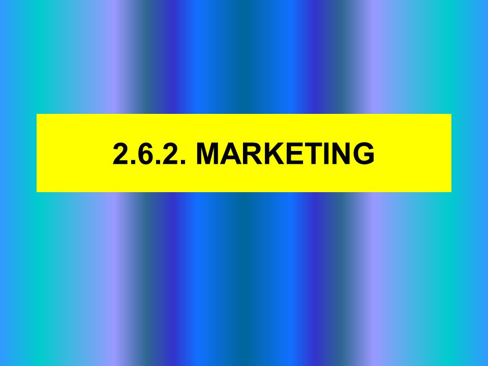 2.6.2. MARKETING