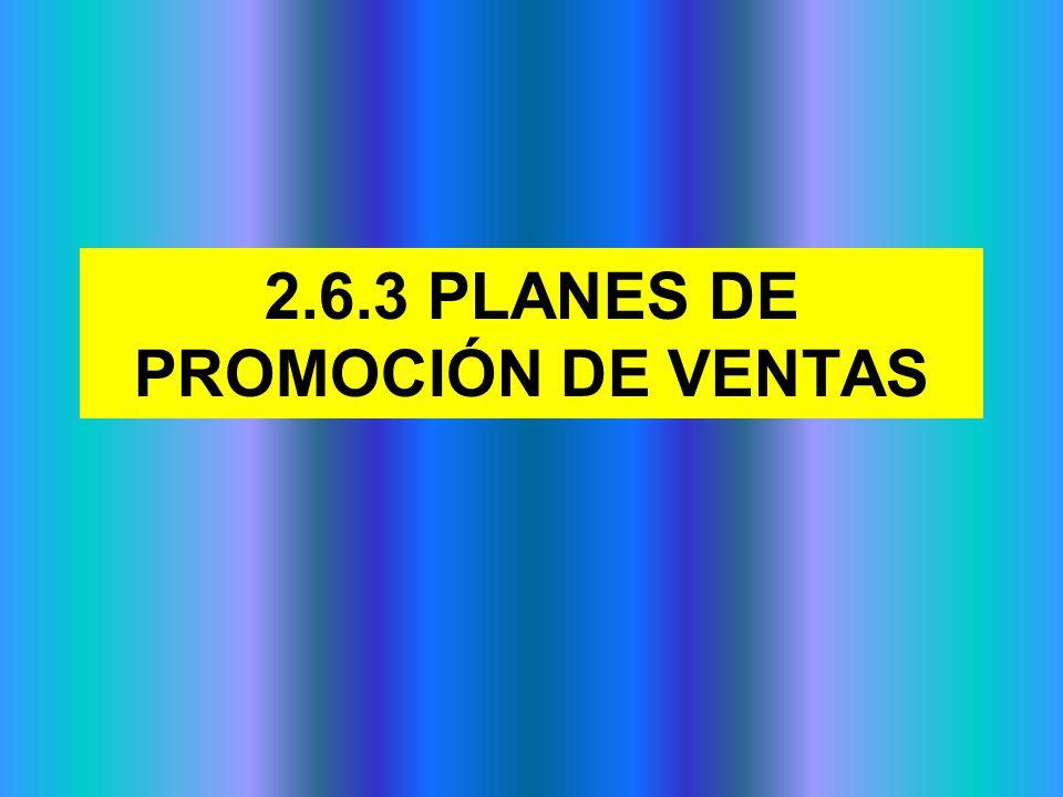2.6.3 PLANES DE PROMOCIÓN DE VENTAS
