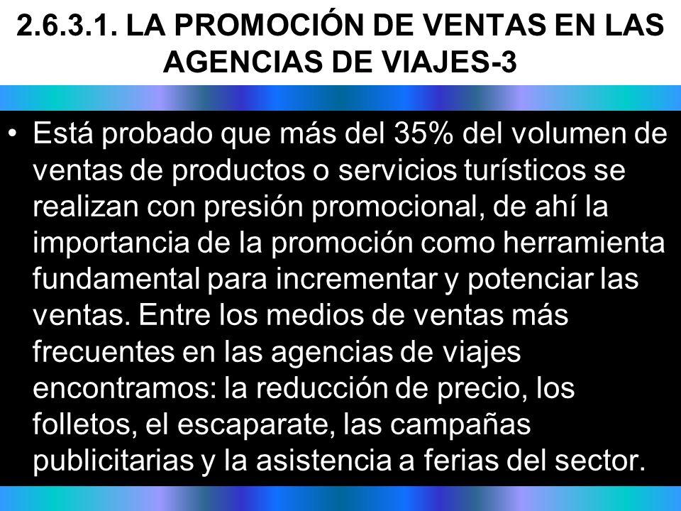 2.6.3.1. LA PROMOCIÓN DE VENTAS EN LAS AGENCIAS DE VIAJES-3