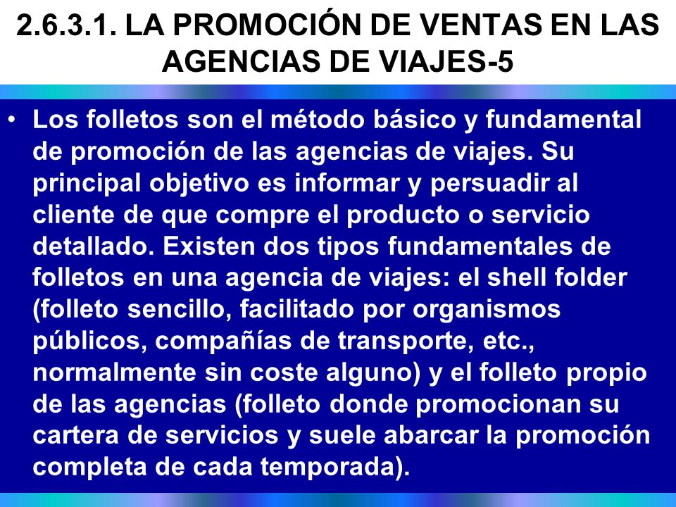 2.6.3.1. LA PROMOCIÓN DE VENTAS EN LAS AGENCIAS DE VIAJES-5