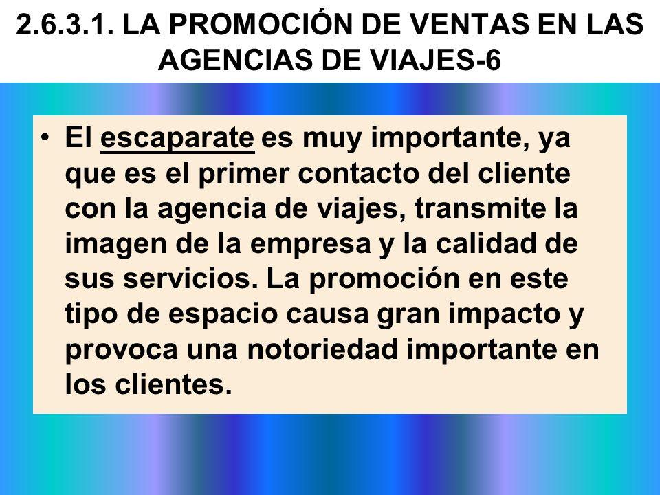 2.6.3.1. LA PROMOCIÓN DE VENTAS EN LAS AGENCIAS DE VIAJES-6