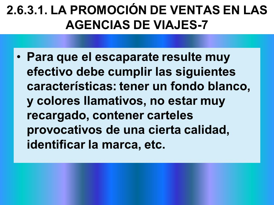 2.6.3.1. LA PROMOCIÓN DE VENTAS EN LAS AGENCIAS DE VIAJES-7
