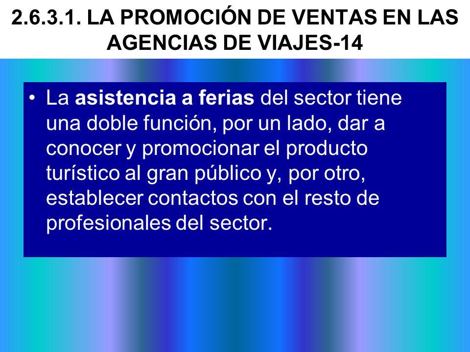 2.6.3.1. LA PROMOCIÓN DE VENTAS EN LAS AGENCIAS DE VIAJES-14