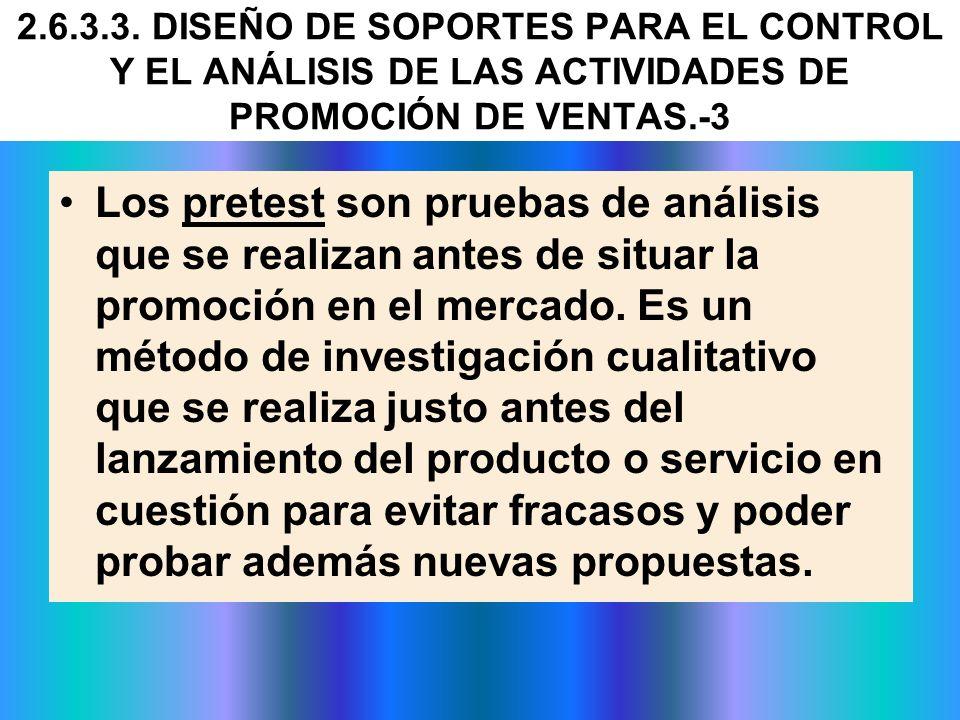 2.6.3.3. DISEÑO DE SOPORTES PARA EL CONTROL Y EL ANÁLISIS DE LAS ACTIVIDADES DE PROMOCIÓN DE VENTAS.-3