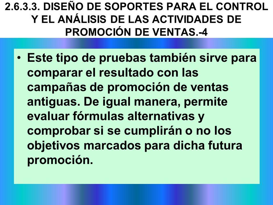 2.6.3.3. DISEÑO DE SOPORTES PARA EL CONTROL Y EL ANÁLISIS DE LAS ACTIVIDADES DE PROMOCIÓN DE VENTAS.-4