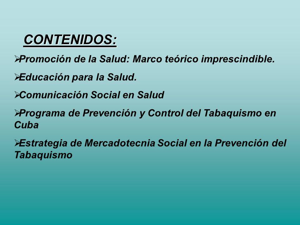 CONTENIDOS: Promoción de la Salud: Marco teórico imprescindible.