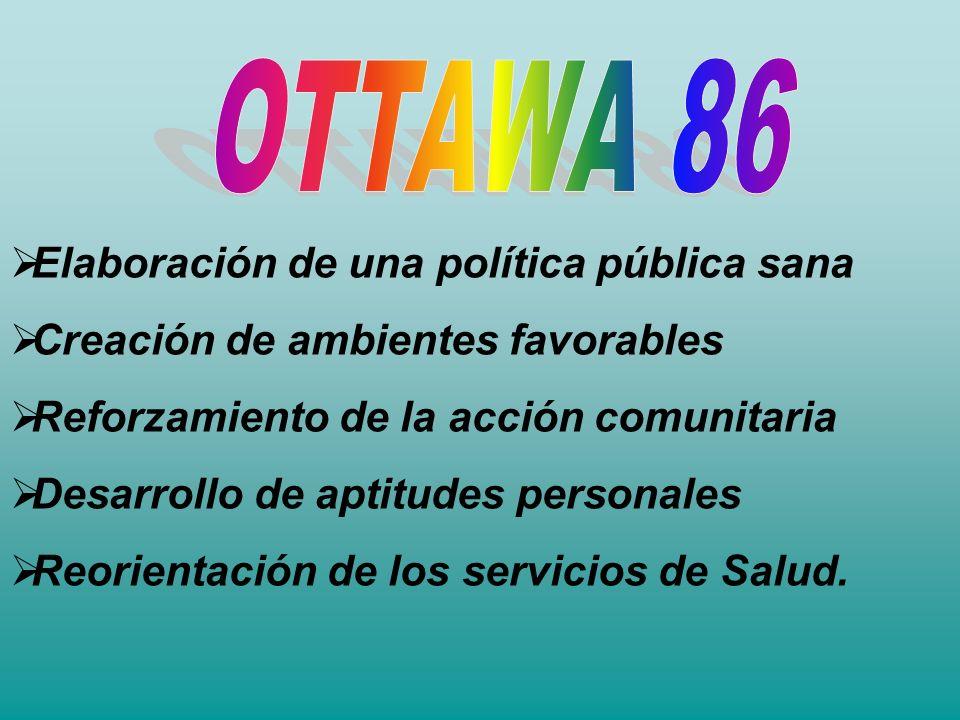 OTTAWA 86 Elaboración de una política pública sana
