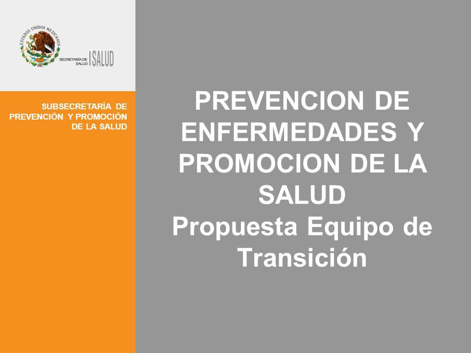 PREVENCION DE ENFERMEDADES Y PROMOCION DE LA SALUD Propuesta Equipo de Transición