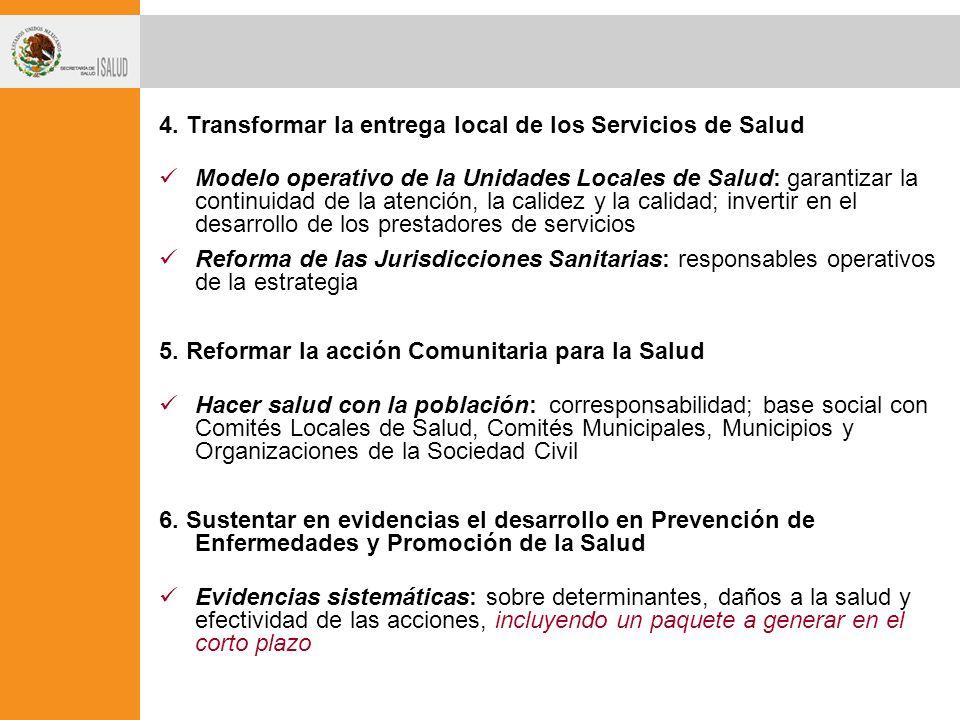 4. Transformar la entrega local de los Servicios de Salud