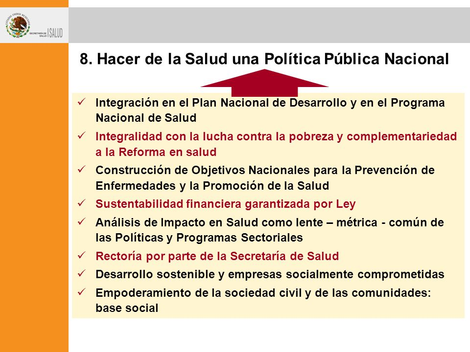 8. Hacer de la Salud una Política Pública Nacional
