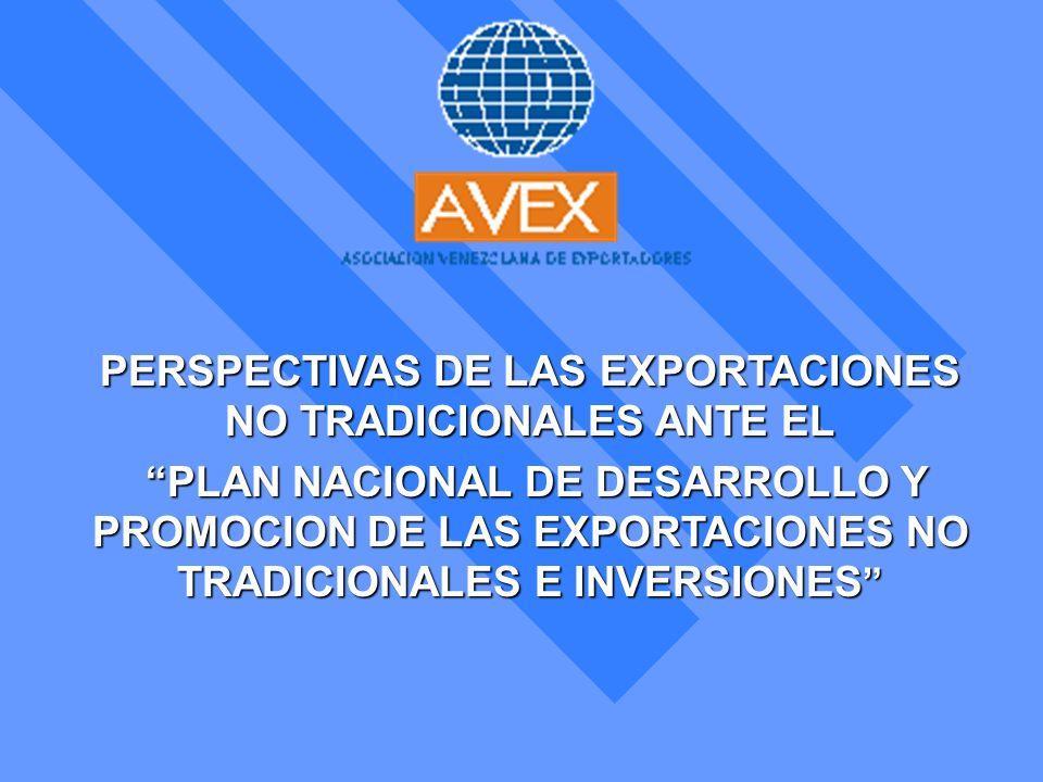 PERSPECTIVAS DE LAS EXPORTACIONES NO TRADICIONALES ANTE EL