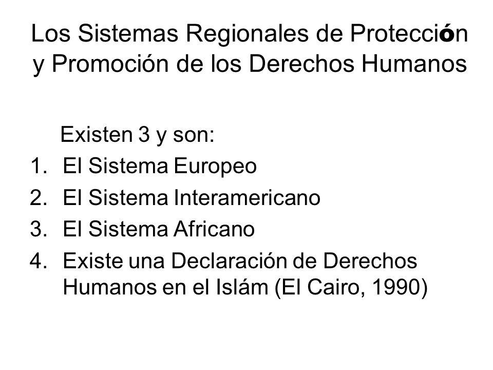 Los Sistemas Regionales de Protección y Promoción de los Derechos Humanos