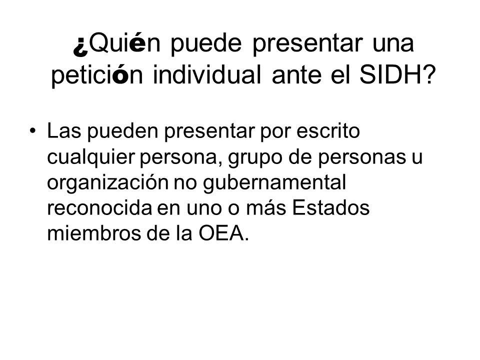 ¿Quién puede presentar una petición individual ante el SIDH