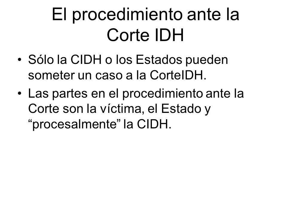 El procedimiento ante la Corte IDH