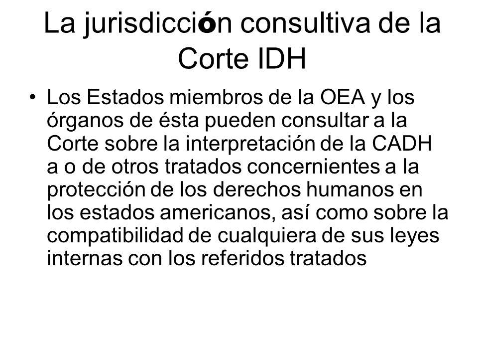 La jurisdicción consultiva de la Corte IDH