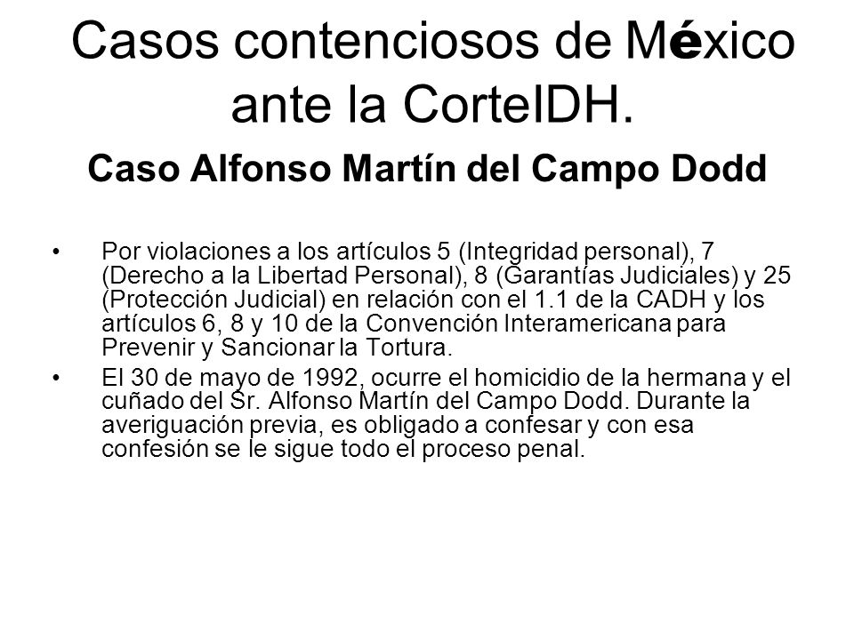 Casos contenciosos de México ante la CorteIDH.