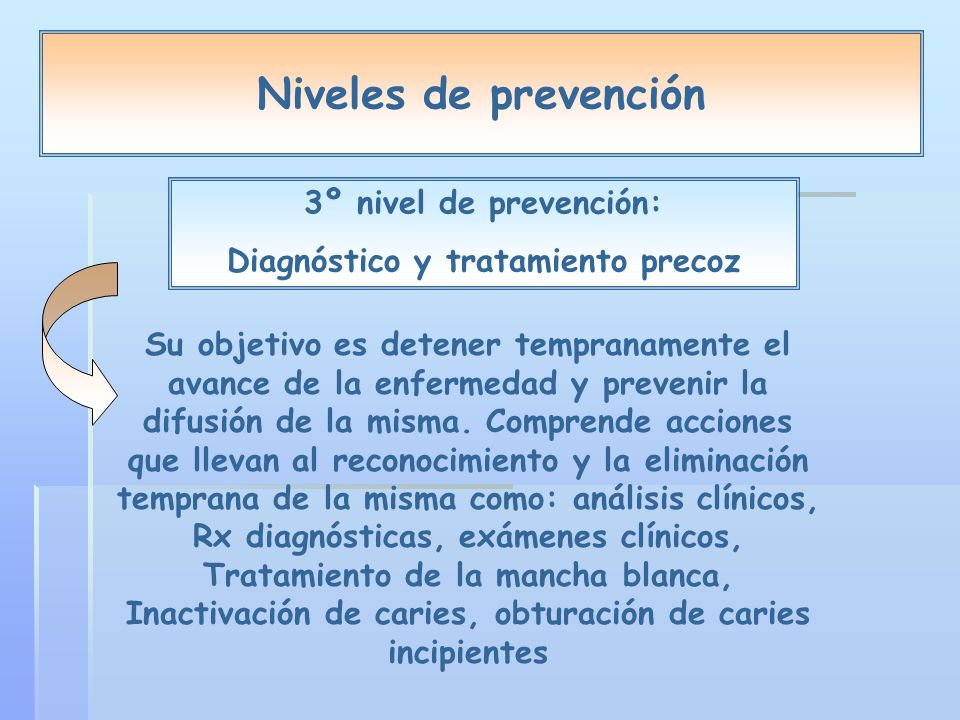 Diagnóstico y tratamiento precoz