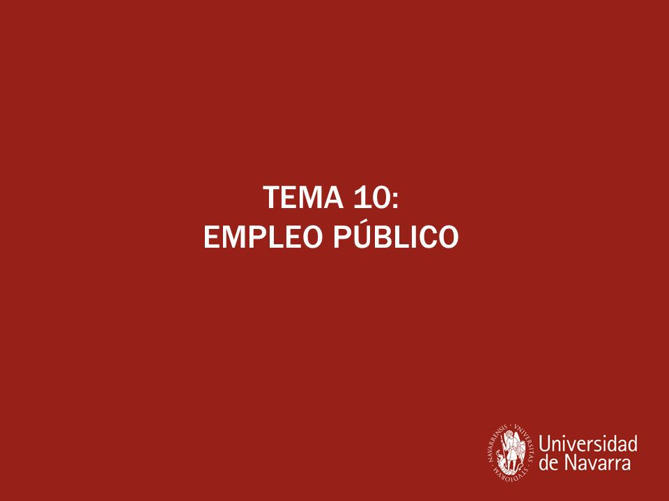 TEMA 10: EMPLEO PÚBLICO