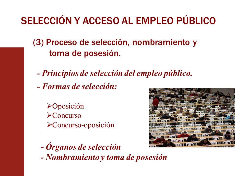 SELECCIÓN Y ACCESO AL EMPLEO PÚBLICO