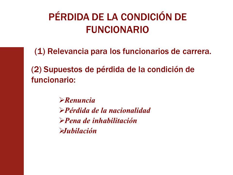 PÉRDIDA DE LA CONDICIÓN DE FUNCIONARIO