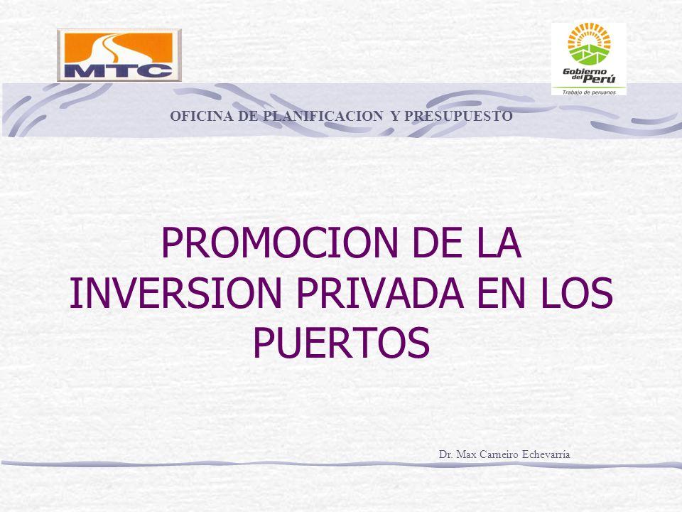 PROMOCION DE LA INVERSION PRIVADA EN LOS PUERTOS