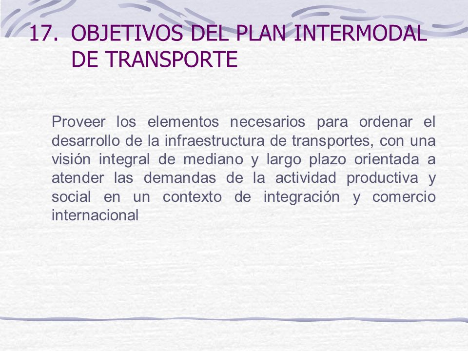 OBJETIVOS DEL PLAN INTERMODAL DE TRANSPORTE